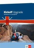 Kickoff Upgrade. Englisch zum Realschulabschluss. Workbook