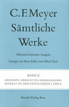Sämtliche Werke. Historisch-kritische Ausgabe 02. Gedichte - Meyer, Conrad Ferdinand