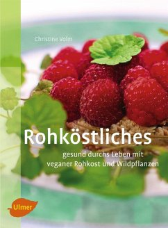 Rohköstliches (eBook, PDF) - Volm, Christine