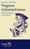 Wagners Antisemitismus (eBook, ePUB)