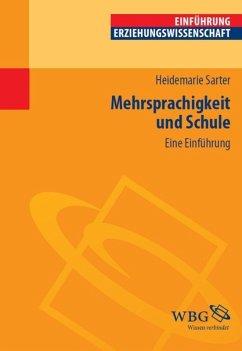 Mehrsprachigkeit und Schule (eBook, PDF) - Sarter, Heidemarie