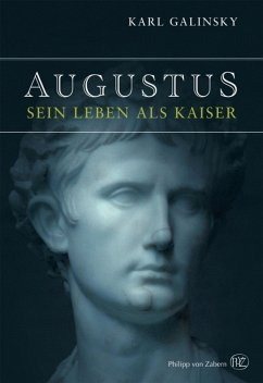 Augustus (eBook, ePUB) - Galinsky, Karl