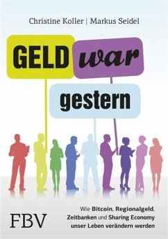 Geld war gestern (eBook, PDF) - Koller, Christine; Seidel, Markus, Dr.