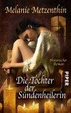 Die Tochter der Sündenheilerin (eBook, ePUB)