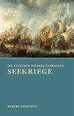 Die Englisch-Niederländischen Seekriege (eBook, ePUB)