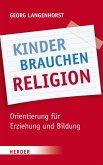 Kinder brauchen Religion! (eBook, ePUB)