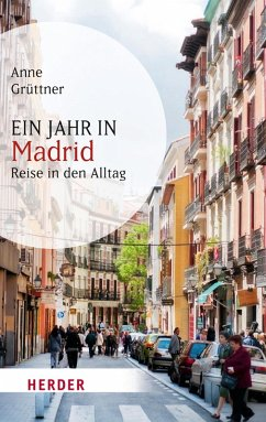 Ein Jahr in Madrid (eBook, ePUB) - Grüttner, Anne