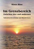 Im Grenzbereich - Zwischen hier und anderswo (eBook, ePUB)
