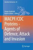 MAPCF/CDC Proteins - Agents of Defence, Attack and Invasion