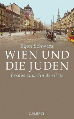 Wien und die Juden (eBook, ePUB) - Schwarz, Egon