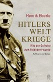 Hitlers Weltkriege (eBook, ePUB)