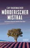 Mörderischer Mistral / Capitaine Roger Blanc Bd.1