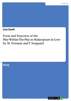 Form and Function of the Play-Within-The-Play in Shakespeare in Love by M. Norman and T. Stoppard