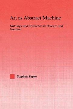 Art as Abstract Machine (eBook, ePUB) - Zepke, Stephen