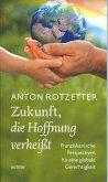 Zukunft, die Hoffnung verheißt (eBook, ePUB)