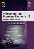 Videoschnitt mit Premiere Elements 12 (eBook, PDF)