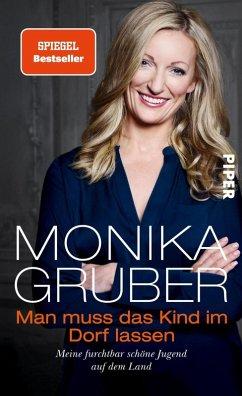 Man muss das Kind im Dorf lassen (eBook, ePUB) - Gruber, Monika