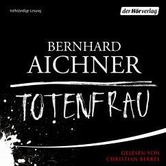 Totenfrau / Totenfrau-Trilogie Bd.1 (MP3-Download) - Aichner, Bernhard