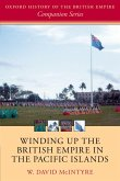 Winding up the British Empire in the Pacific Islands (eBook, PDF)