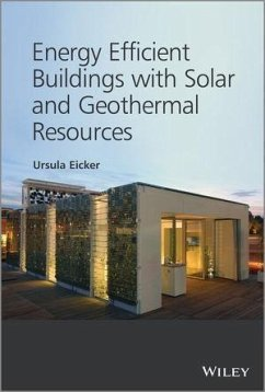 Energy Efficient Buildings with Solar and Geothermal Resources (eBook, PDF)