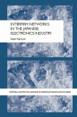 Interfirm Networks in the Japanese Electronics Industry (eBook, PDF)