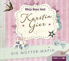 Die Mütter-Mafia Bd.1 (4 Audio-CDs) - Gier, Kerstin