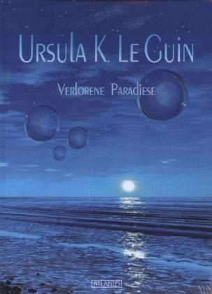 verlorene paradiese von ursula k le guin taschenbuch. Black Bedroom Furniture Sets. Home Design Ideas