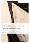 Krankengeld. Handbuch für die praktische Arbeit in der Krankenversicherung