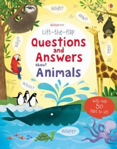 Lift-the-flap Questions and Answers about Animals - Daynes, Katie