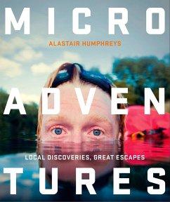 Microadventures - Humphreys, Alastair