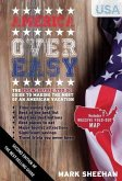 America Over Easy: The Know Before You Go Guide to Making the Most of an American Vacation