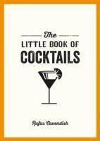 The Little Book of Cocktails - Cavendish, Rufus