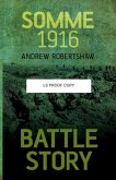 Battle Story: Somme 1916