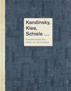 Kandinsky, Klee, Schiele...