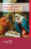 Jesus war nie in Bethlehem (eBook, ePUB)