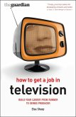 How to Get a Job in Television (eBook, PDF)