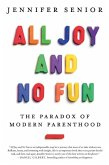All Joy and No Fun (eBook, ePUB)
