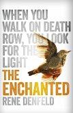 The Enchanted (eBook, ePUB)