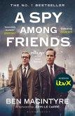 A Spy Among Friends (eBook, ePUB)