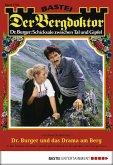 Dr. Burger und das Drama am Berg / Der Bergdoktor Bd.1705 (eBook, ePUB)