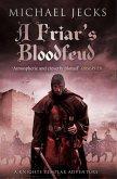 A Friar's Bloodfeud (Last Templar Mysteries 20) (eBook, ePUB)