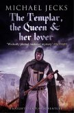 The Templar, the Queen and Her Lover (Knights Templar Mysteries 24) (eBook, ePUB)
