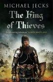 The King Of Thieves (Knights Templar Mysteries 26) (eBook, ePUB)