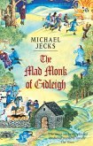 The Mad Monk Of Gidleigh (Knights Templar Mysteries 14) (eBook, ePUB)