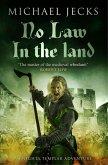No Law in the Land (Knights Templar Mysteries 27) (eBook, ePUB)