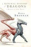 A Natural History of Dragons (eBook, ePUB)