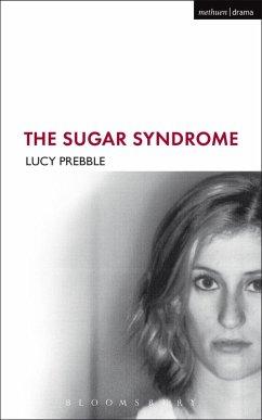 The Sugar Syndrome (eBook, PDF) - Prebble, Lucy