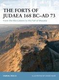 The Forts of Judaea 168 BC-AD 73 (eBook, ePUB)