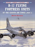 B-17 Flying Fortress Units of the Eighth Air Force (part 2) (eBook, ePUB)
