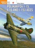 Polikarpov I-15, I-16 and I-153 Aces (eBook, ePUB)